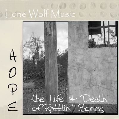 HOPE: the Life & Death of Rattlin' Bones (2002)